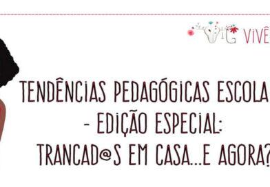 Tendências pedagógicas em edição especial